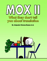 MOX II – What they don't tell you about translation